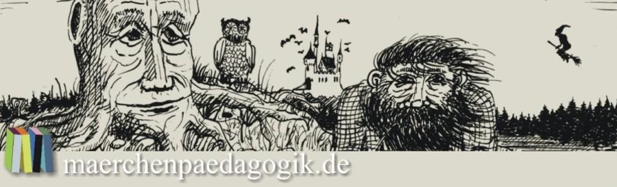 Märchenpädagogik - Informationen zum Märchen in Erziehung und Unterricht